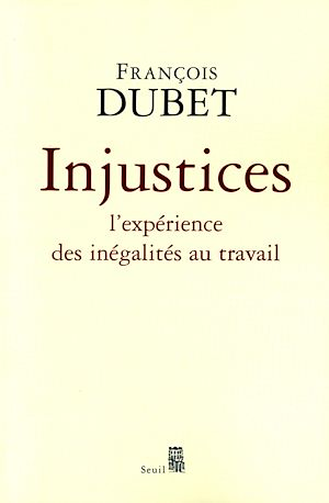 Téléchargez le livre :  Injustices. L'expérience des inégalités au travail