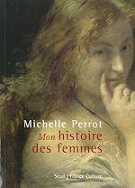 Télécharger cet ebook : ''Mon'' histoire des femmes (+ CD)