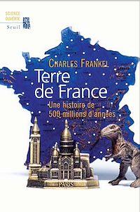 Télécharger le livre : Terre de France. Une histoire de 500 millions d'années