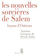 Télécharger le livre :  Les Nouvelles Sorcières de Salem - Leçons d'Outreau