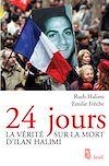 Téléchargez le livre numérique:  24 Jours. La vérité sur la mort d'Ilan Halimi