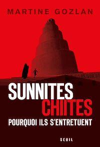 Télécharger le livre : Sunnites, chiites, pourquoi ils s'entretuent