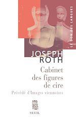 Télécharger le livre :  Le Cabinet des figures de cire, précédé d' Images viennoises. Esquisses et portraits