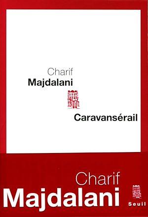 Téléchargez le livre :  Caravansérail