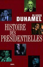 Télécharger le livre :  Histoire des présidentielles