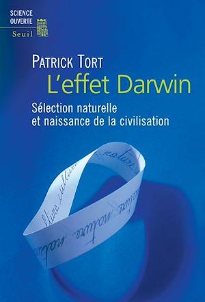 Téléchargez le livre :  L'effet Darwin - Sélection naturelle et naissance de la civilisation