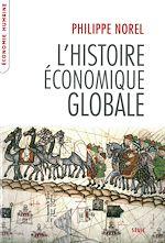 Télécharger le livre :  L'Histoire économique globale