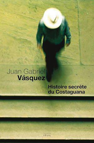 Téléchargez le livre :  Histoire secrète du Costaguana