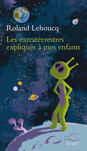 Téléchargez le livre :  les extraterrestres expliqués à mes enfants