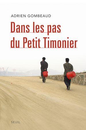 Téléchargez le livre :  Dans les pas du Petit Timonier. La Chine, vingt ans après Deng Xiaoping