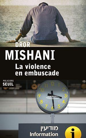 Téléchargez le livre :  La Violence en embuscade