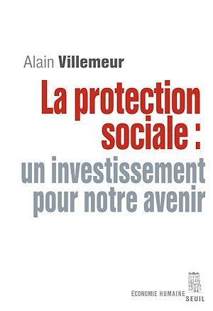 Téléchargez le livre :  La Protection sociale : un investissement pour notre avenir