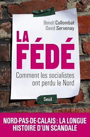 Téléchargez le livre :  La Fédé. Comment les socialistes ont perdu le Nord
