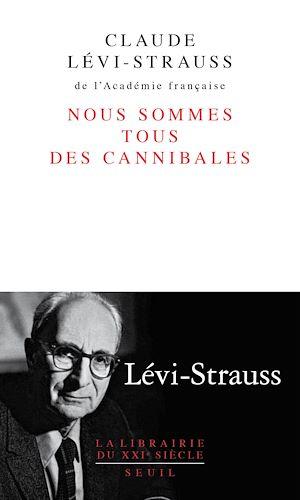 Téléchargez le livre :  Nous sommes tous des cannibales