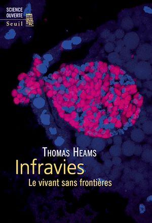 Téléchargez le livre :  Infravies - Le vivant sans frontières