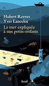 Téléchargez le livre numérique:  La Mer expliquée à nos petits-enfants