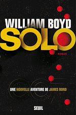 Télécharger le livre :  Solo, une nouvelle aventure de James Bond