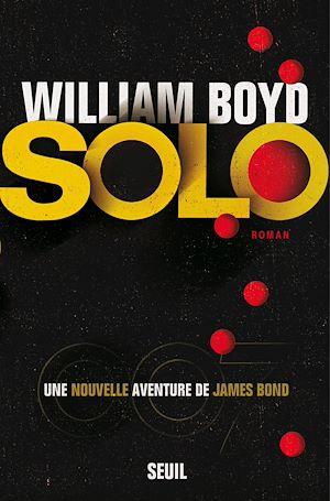 Téléchargez le livre :  Solo, une nouvelle aventure de James Bond