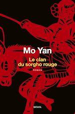 Télécharger le livre :  Le Clan du sorgho rouge