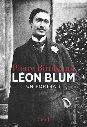 Téléchargez le livre :  Léon Blum. Un portrait