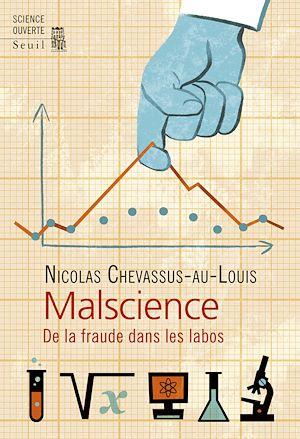 Téléchargez le livre :  Malscience. De la fraude dans les labos