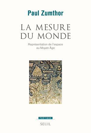 Téléchargez le livre :  La Mesure du monde. Représentation de l'espace au Moyen Âge