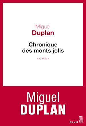 Téléchargez le livre :  Chronique des monts jolis. Variation romanesque