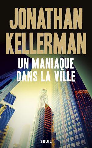 Téléchargez le livre :  Un maniaque dans la ville