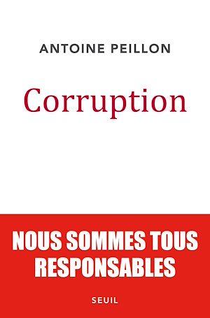 Téléchargez le livre :  Corruption. Nous sommes tous responsables