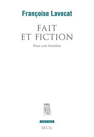 Téléchargez le livre :  Fait et fiction. Pour une frontière
