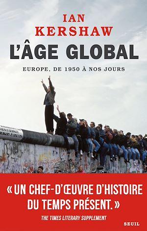 Téléchargez le livre :  L'Âge global. Europe, de 1950 à nos jours