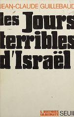 Télécharger le livre :  Les jours terribles d'Israël