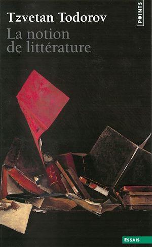 Téléchargez le livre :  La Notion de littérature