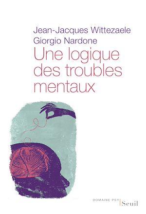 Téléchargez le livre :  Une logique des troubles mentaux. Le diagnostic opératoire systémique et stratégique