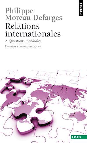 Téléchargez le livre :  Relations internationales. Questions mondiales