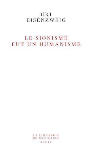 Téléchargez le livre :  Le sionisme fut un humanisme