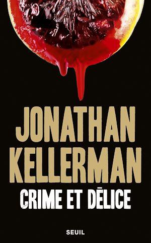 Téléchargez le livre :  Crime et Délice