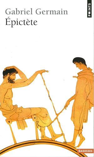 Téléchargez le livre :  Epictète et la spiritualité stoïcienne