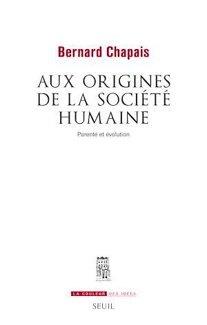 Téléchargez le livre :  Aux origines de la société humaine. Parenté et évolution