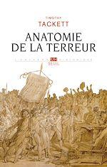 Télécharger le livre :  Anatomie de la terreur - Le processus révolutionnaire (1787-1793)