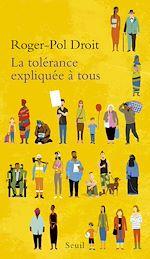 Télécharger le livre :  La Tolérance expliquée à tous