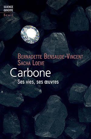 Téléchargez le livre :  Carbone - Ses vies, ses oeuvres