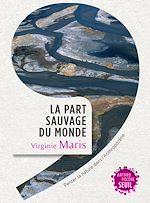 Télécharger le livre :  La part sauvage du monde - Penser la nature dans l'Anthropocène