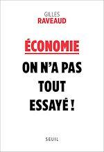 Télécharger le livre :  Economie : on n'a pas tout essayé !