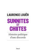 Télécharger le livre :  Sunnites et Chiites. Histoire politique d'une discorde