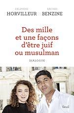 Télécharger le livre :  Des mille et une façons d'être juif ou musulman (titre provisoire) - Dialogue