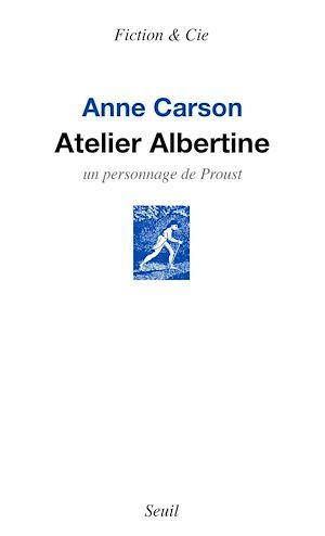 Téléchargez le livre :  Atelier Albertine. Un personnage de Proust