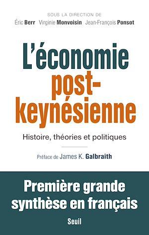 Téléchargez le livre :  L'Economie post-keynésienne - Histoire, théories et politiques