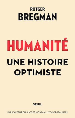 Téléchargez le livre :  Humanité. Une histoire optimiste