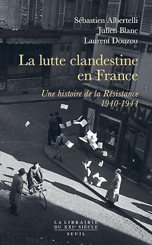 Téléchargez le livre :  La lutte clandestine en France
